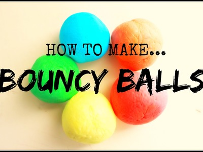 HOW TO MAKE | BOUNCY BALLS | DIY KIDS CRAFTS | ATTIC ANATOMY
