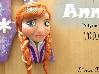 Polymer Clay Anna From Frozen Tutorial - Collab With GBow | Maive Ferrando