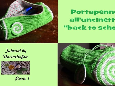 "Portapenne all'uncinetto tutorial ""back to school"" (parte 1)"