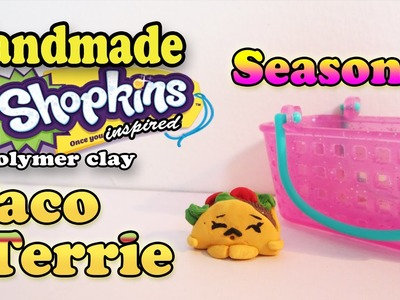 Season 3 Shopkins: How To Make Taco Terrie Polymer Clay Tutorial!