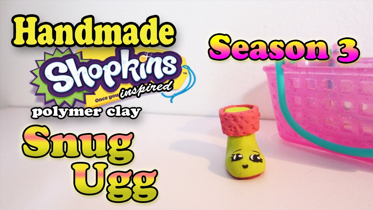 Season 3 Shopkins: How To Make Snug Ugg Polymer Clay Tutorial!