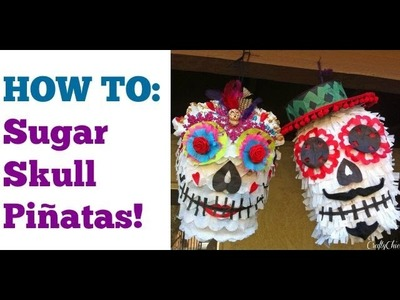 Sugar Skull Piñata Tutorial || Day of the Dead DIY