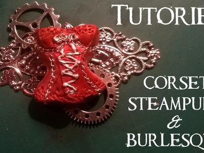 Corsets Steampunk & Burlesque avec My Mini Sweet Shop ll Polymer clay Fimo Tutorial