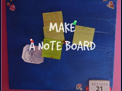 DIY How to make note board