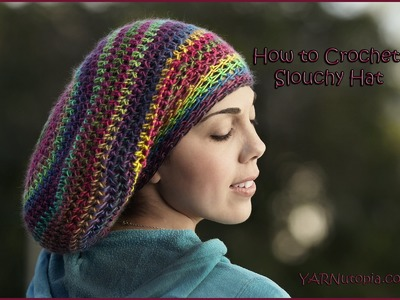 How to Crochet a Slouchy Hat