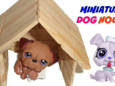 Miniature Dog House - DIY LPS Accessories & Doll Crafts