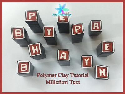 Polymer Clay Tutorial - Millefiori Text - Lesson #37