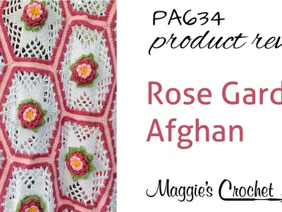 Rose Garden Afghan Crochet Pattern Product Review PA634