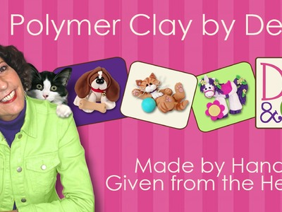 Welcome to Polymer Clay by Deb with Deb & Felix