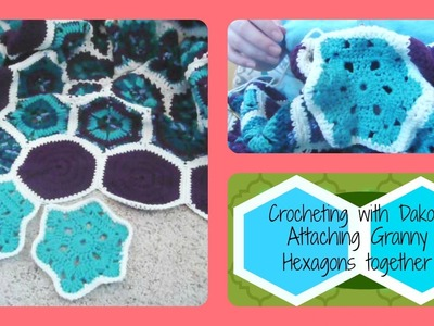 Crocheting with Dakota: Attaching Granny Hexagons Together