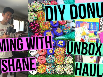 DIY DONUTS, FILMING WITH SHANE & UNBOXING HAULS!!!