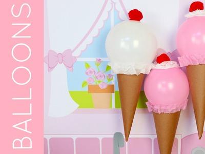 DIY Ice Cream Cone Balloons for Birthday Parties & Summer Fun