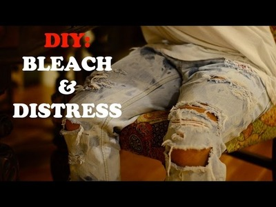 DIY TUTORIAL: FASTEST AND EASIEST WAY TO DISTRESS AND BLEACH DENIM