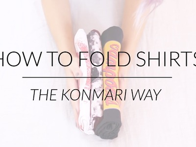 How to Fold Shirts & Tank Tops | KonMari Method by Marie Kondo