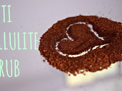 How To Get Rid of Cellulite | DIY Anti Cellulite Scrub