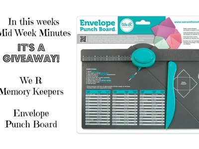 How to use the We R Memory Keepers Envelope Punch Board