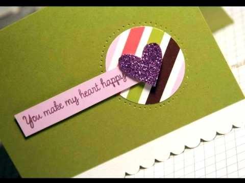 You Make My Heart Happy - Make a Card Monday #32