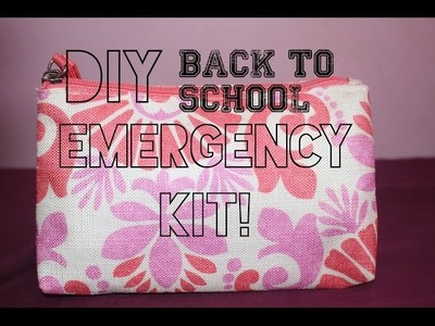 Back To School: DIY Emergency Kit!