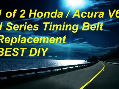 BEST DIY Honda Acura V6 J Series Timing Belt Replacement PART 1 - Bundys Garage