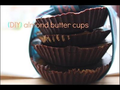 DIY Almond Butter Chocolate Cups Recipe