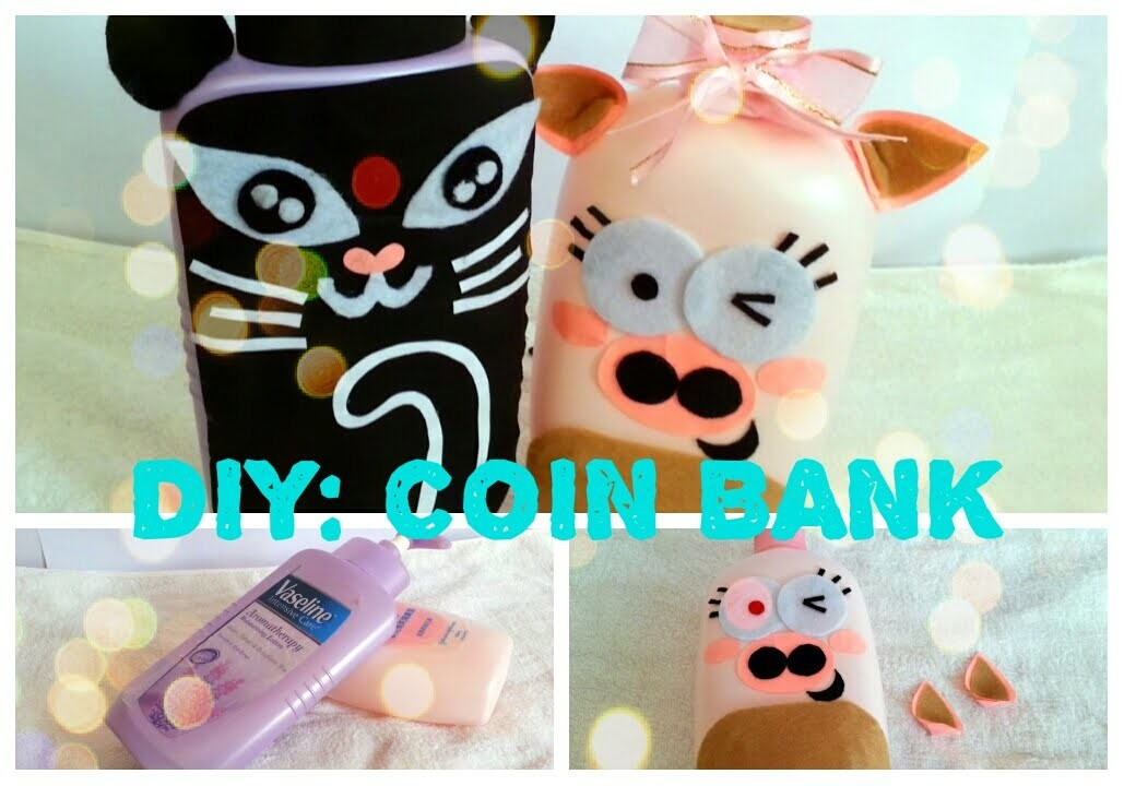 DIY: COIN BANK|Recycle your emptied container|PIGGY BANK