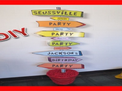 DIY Dr. Seuss Birthday Sign