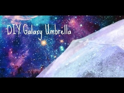 DIY Galaxy Umbrella Tutorial - pastella28
