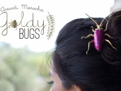 DIY Goldy Bugs Accessories (Hair Clips) - Bichos Dorados ( Broches)