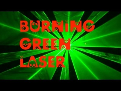 DIY: How to Modify a Green Laser Pointer into a Burning Laser Debunked