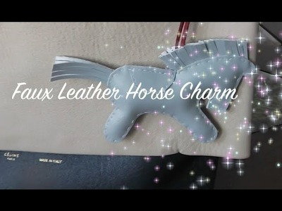 ✄Easy DIY✄ Faux Leather.Pleather Horse Charm. Bag Charm. Keychain
