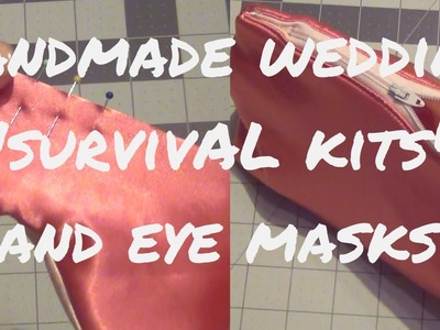 "Handmade Makeup Bag ""Survival Kits"" with Watching Eye Masks ♥ DIY Wedding"