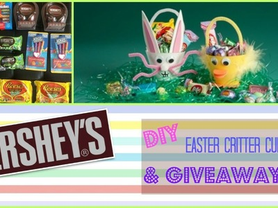 HERSHEY'S DIY Easter Critter Cups & GIVEAWAYS!!!