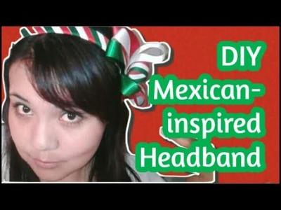 Mexican-Inspired HEADBAND. DIY.HTM Diadema tricolor. fiestas patrias.
