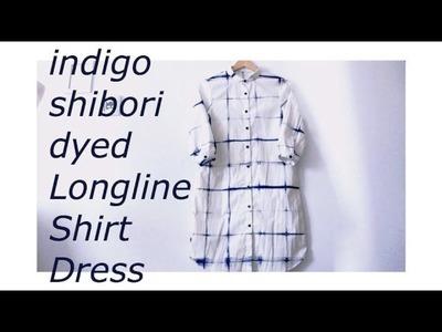Sewing + DIY indigo shibori dyed longline shirt dress