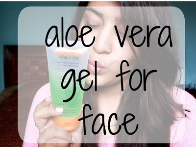 3 Ways To Use Aloe Vera Gel For Your Face | DIY
