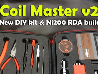 Coil Master DIY Kit V2 & Ni200 RDA Build