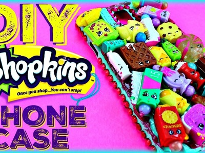 DIY SHOPKINS PHONE CASE ! Fun activity for the whole Family