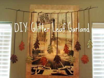 DIY Fall Decor: Glitter Leaf Garland