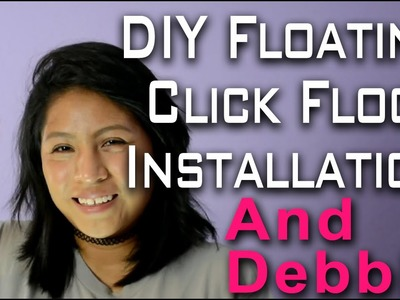 DIY Floating Click Floor Installation And Debbie