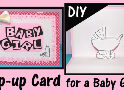 DIY Pop-up Card | for a Baby Girl
