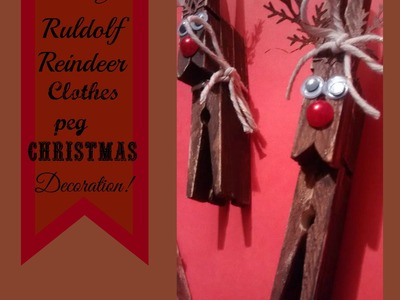 DIY Ruldolf  Reindeer Christmas clothes peg.pin upcycled decoration.Ornament