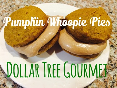 Pumpkin Whoopie Pie Recipe | Dollar Tree Gourmet | Autumn Dollar Tree DIY Collab