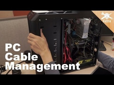 Cable Management 101: Make Your PC Pretty and Improve Airflow - DIY Extra