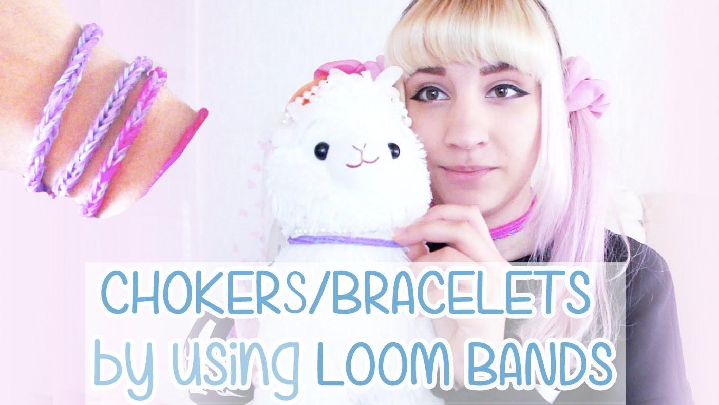 DIY: CHOKERS. BRACELETS by using LOOM BANDS
