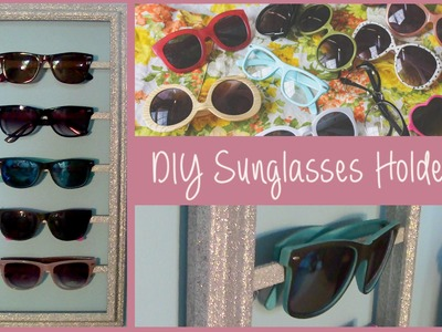 DIY Sunglasses Storage Organizer (Summer Room Decor)