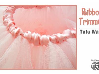 How to Make a Ribbon Trimmed Tutu Waist - TheRibbonRetreat.com