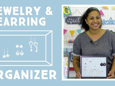 Jewelry Earring Organizer: Easy Craft Project with Vanessa of Crafty Gemini Creates
