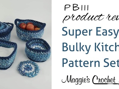 Super Easy Bulky Kitchen Set Crochet Pattern Product Review PB111