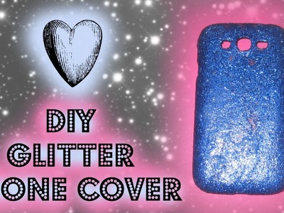 DIY: How to make a glitter phone cover. phone case