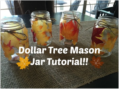 DOLLAR TREE FALL MASON JAR DIY